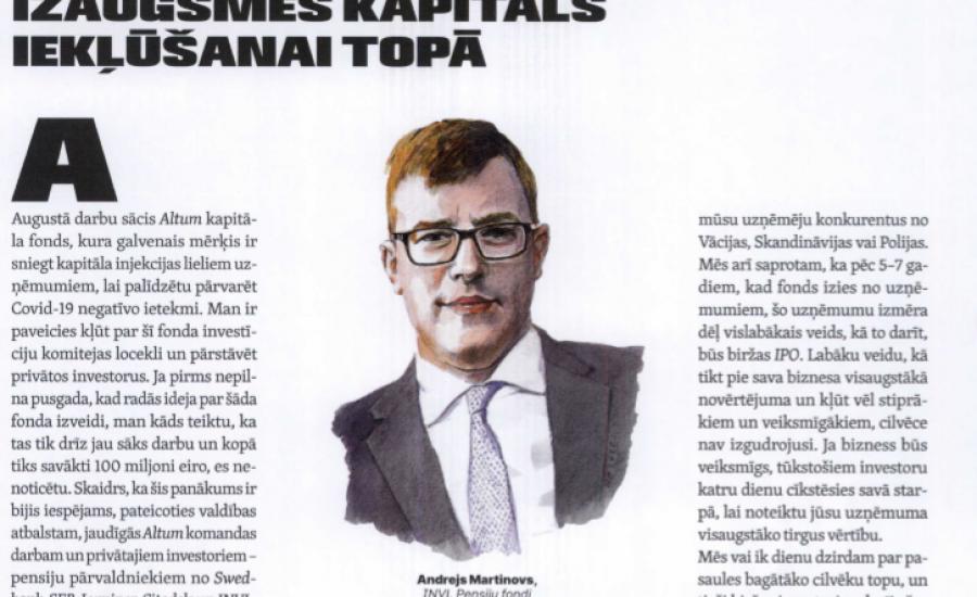 Izaugsmes kapitāls iekļūšanai topā. Jaunākajā Forbes Latvija numurā lasāma intervija ar Andreju Martinovu par jaunā ALTUM kapitāla fondu