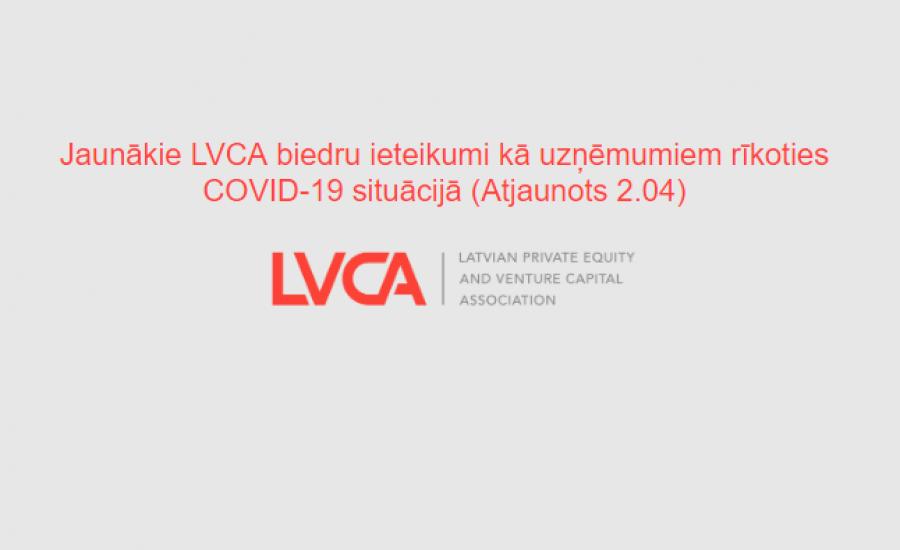 Jaunākie LVCA biedru ieteikumi kā uzņēmumiem rīkoties COVID-19 situācijā (Atjaunots 2.04)
