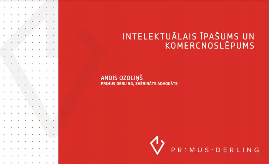 """Seminārs jaunuzņēmumiem """"Intelektuālā īpašuma aizsardzība"""" notika 7.maijā plkst.17"""